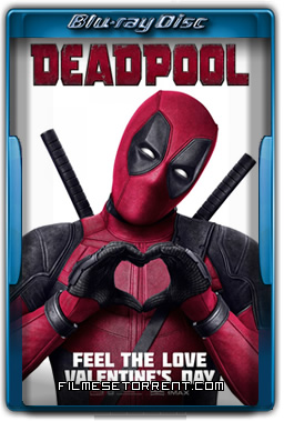 Dead pool (2016) – 720p e 1080p Bluray Dual Áudio – Download Torent