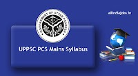 UPPSC PCS Mains Syllabus