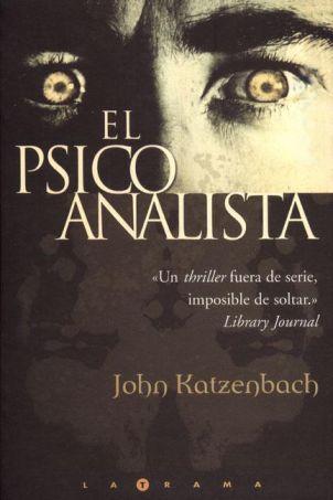 """""""El Psicoanalista"""" de John Katzenbach"""