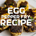 This Simple and Delicious Egg Pepper Fry Recipe Easy To Cook