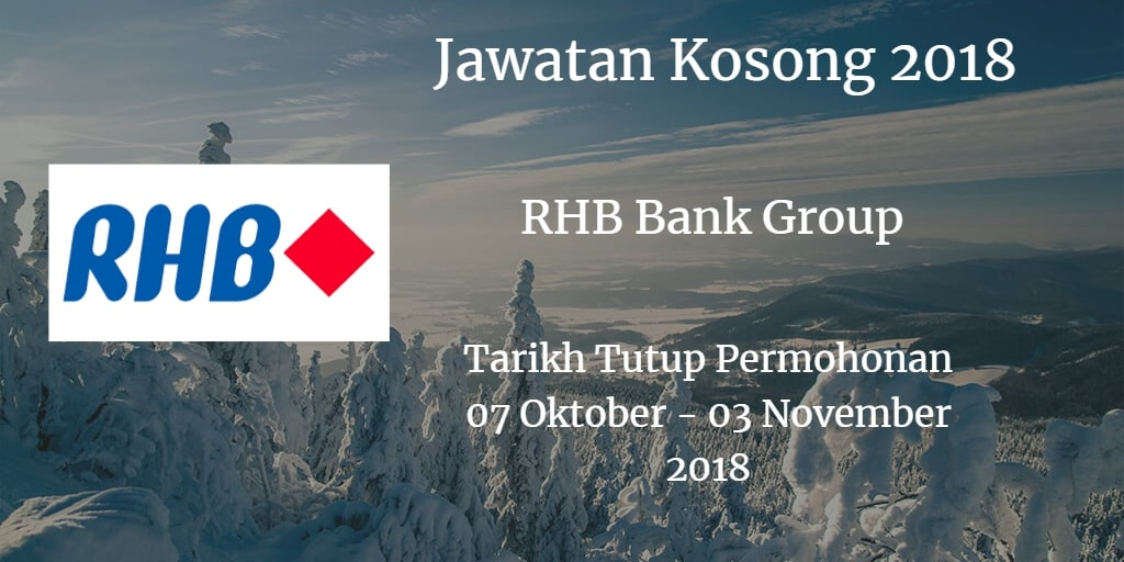 Jawatan Kosong RHB Bank Group 07 Oktober - 03 November 2018