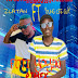 [NIGERIAN MUSIC] DOWNLOAD ZLATAN FT YOUNG CEEE GUY FOTI YONYI REMIX