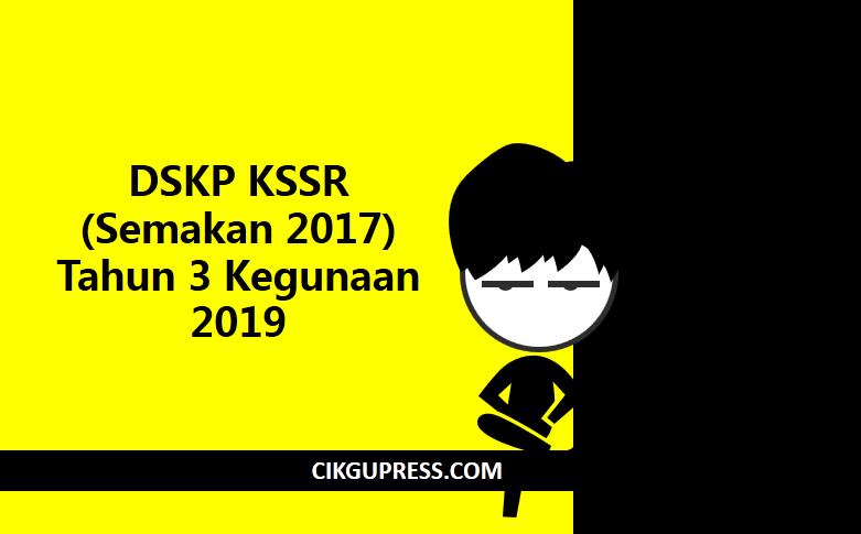 Dskp Kssr Semakan 2017 Tahun 3 Kegunaan 2019