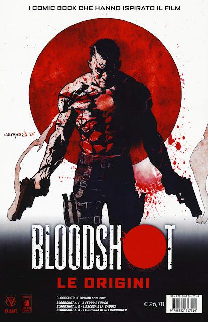 BLOODSHOT - LE ORIGINI