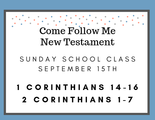September 15 Come Follow Me Sunday School Class Scripture Study Reminder