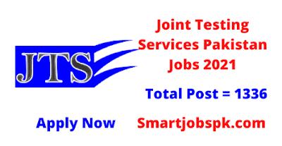 Joint Testing Services Pakistan JTS Jobs 2021