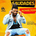 Admilton - Saudades (Zouk) [Download]