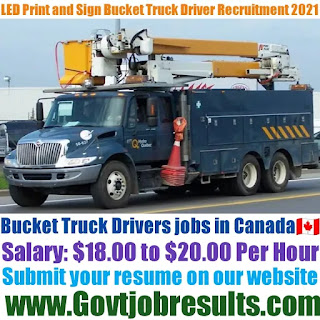 LED Print and Sign Bucket Truck Driver Recruitment 2021-22