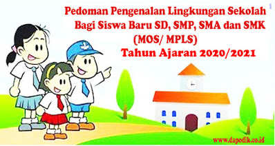 Pedoman Pengenalan Lingkungan Sekolah Bagi Siswa Baru SD, SMP, SMA dan SMK