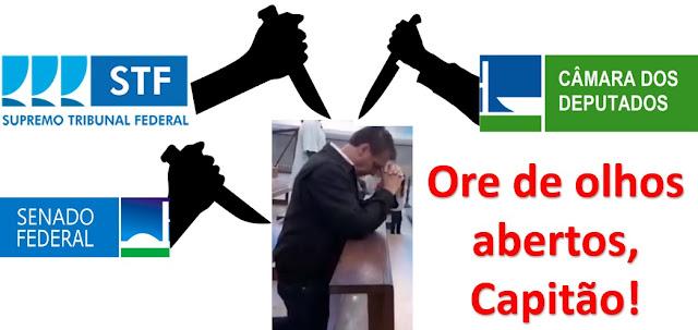 FACADAS MORTAIS: A associação STF + Senado + Câmara e as facadas para ferir de morte o já tão frágil poder de governar de Bolsonaro – vai vendo o golpe!
