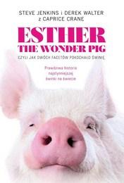 http://lubimyczytac.pl/ksiazka/4270433/esther-the-wonder-pig-czyli-jak-dwoch-facetow-pokochalo-swinie