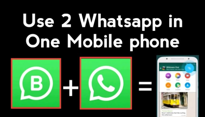 How To Use 2 WhatsApp in one Mobile
