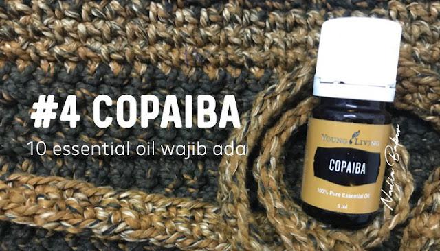 10 essential oil penting dan wajib ada : Copaiba