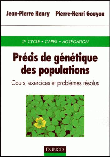 Livre : Précis de génétique des populations, Cours, exercices et problèmes résolus DUNOD PDF