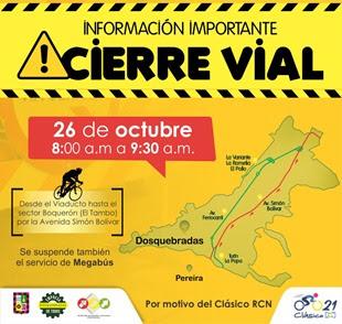 Cierre de vías en Dosquebradas, este martes 26 de octubre de 2021