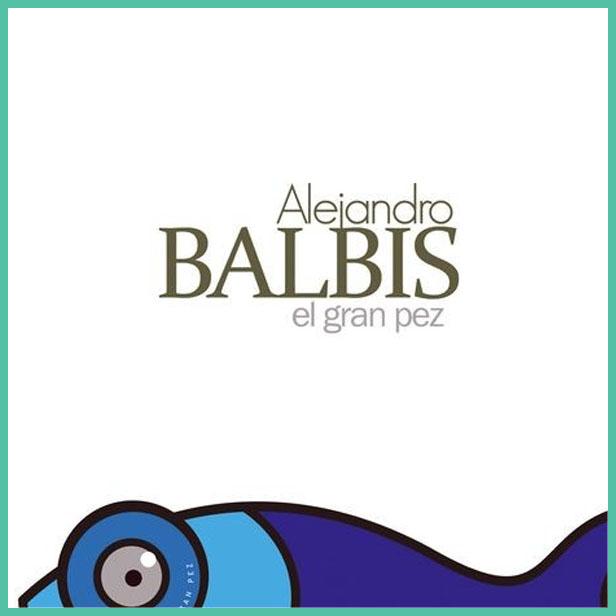 alejandro balbis el gran pez cd