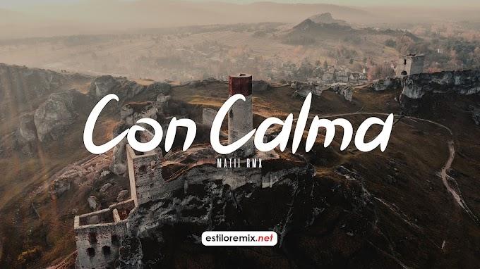 Daddy Yankee - Con Calma (Matii Rmx)