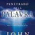 Penetrado pela Palavra - John Piper