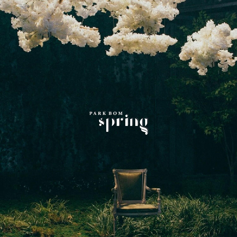 Park Bom : Spring MV + Album Download