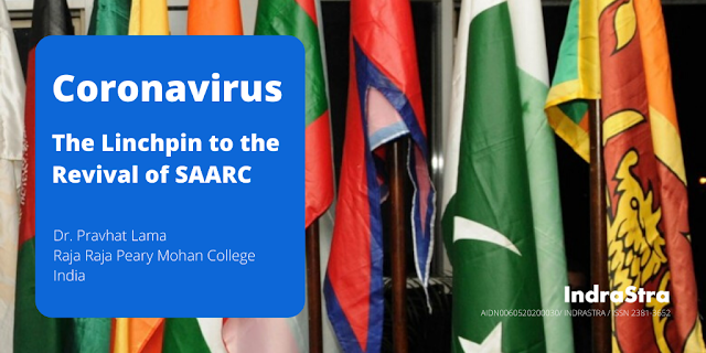 Coronavirus: The Linchpin to the Revival of SAARC