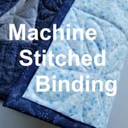 machine stitched binding-quilt binding-binding by machine