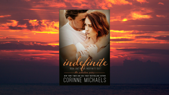 Czytam w oryginale | Corinne Michaels - Indefinite (Book One in the Indefinite Duet)
