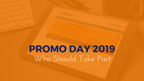 Who Should Take Part in #PromoDay2019