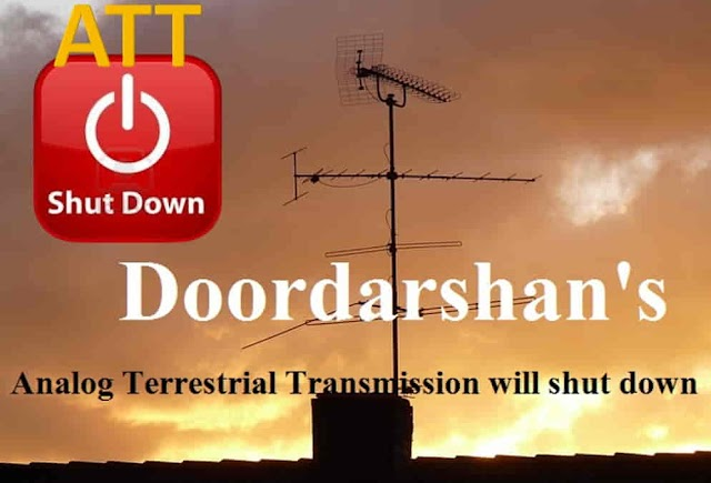 Doordarshan shuts down (ATTs) Analog Transmission
