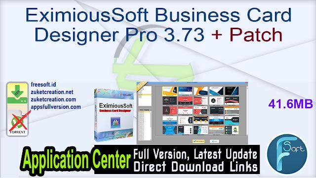 EximiousSoft Business Card Designer Pro 3.73 + Patch