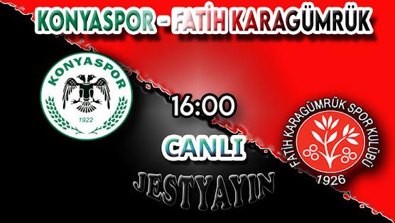 Konyaspor - Fatih Karagümrük canlı maç izle