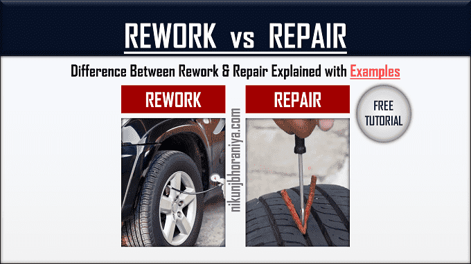 Difference between Rework and Repair