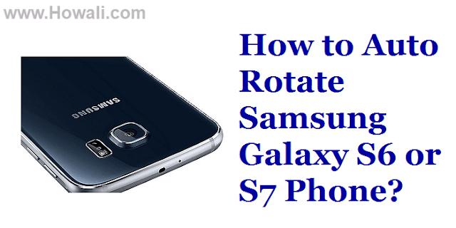 Auto Rotate Galaxy S6