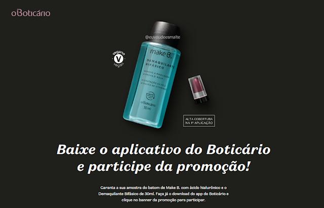 Brinde Grátis OBoticario Demaquilante - Mini Batom