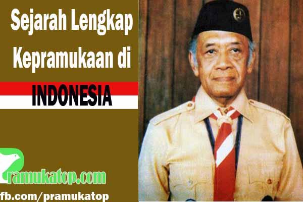 Sejarah Lengkap Kepramukaan di Indonesia