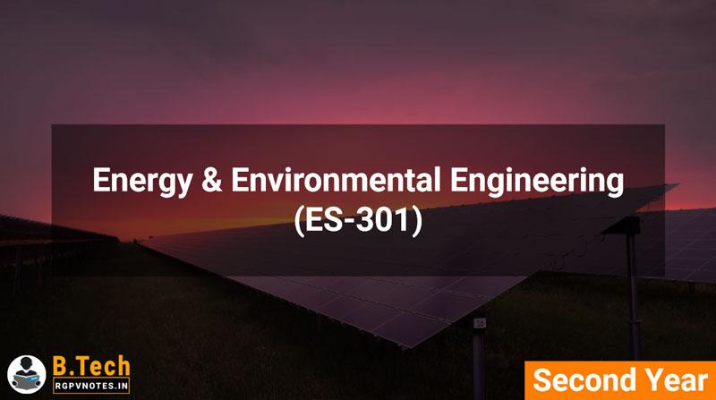 Energy & Environmental Engineering (ES-301) B.Tech RGPV notes AICTE flexible curricula