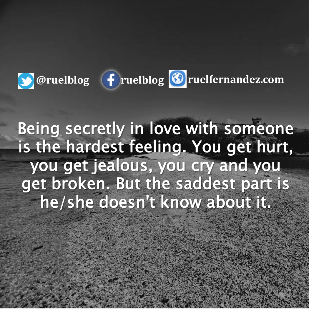 Hurt Quotes For Him Tagalog: Being Secretly In Love With Someone Is The Hardest Feeling