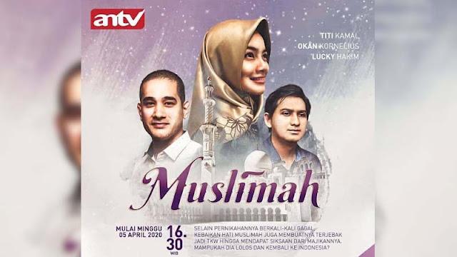 Sinopsis Muslimah ANTV Senin 20 April 2020 - Episode 16