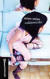 Cukiereczki - Mian Mian