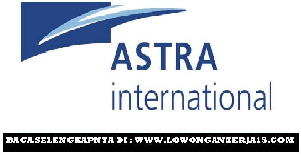 Rekrutmen Lowongan PT Astra International tbk