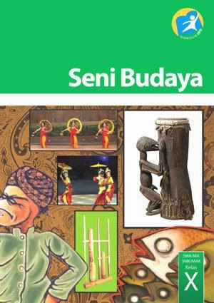 Buku Siswa Kelas_10_SMA_Seni_Budaya_Siswa.pdf