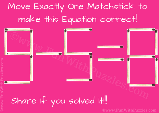 Matchstick Math Picture Brain Teaser for Kids with Solution-Fun With