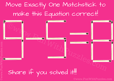 It is Matchstick Math Picture Brain Teaser in which one has to move one matchstick to make the given equation correct
