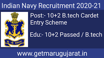 Indian Navy Recruitment 2020 Apply 10+2 (B.tech) Cadet Entry Scheme