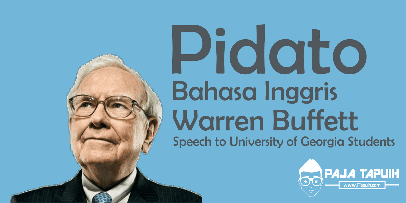 Pidato Bahasa Inggris Warren Buffett: Speech to University of Georgia Students dan Terjemahannya