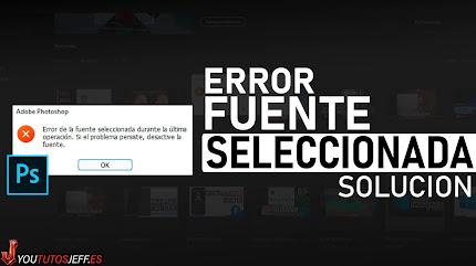 Error de la Fuente Seleccionada PHOTOSHOP SOLUCION