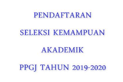 gtk.belajar.kemdikbud.go.id Pendaftaran Seleksi Kemampuan Akademik  Pretes PPGJ