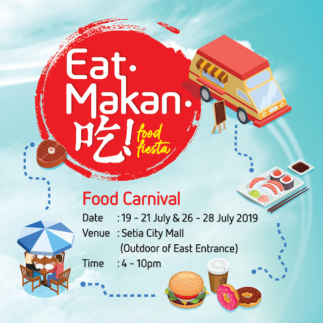 Setia City Mall Food Carnival This July 2019!