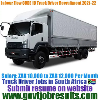 Labour Flow CODE 10 Truck Driver Recruitment 2021- 22
