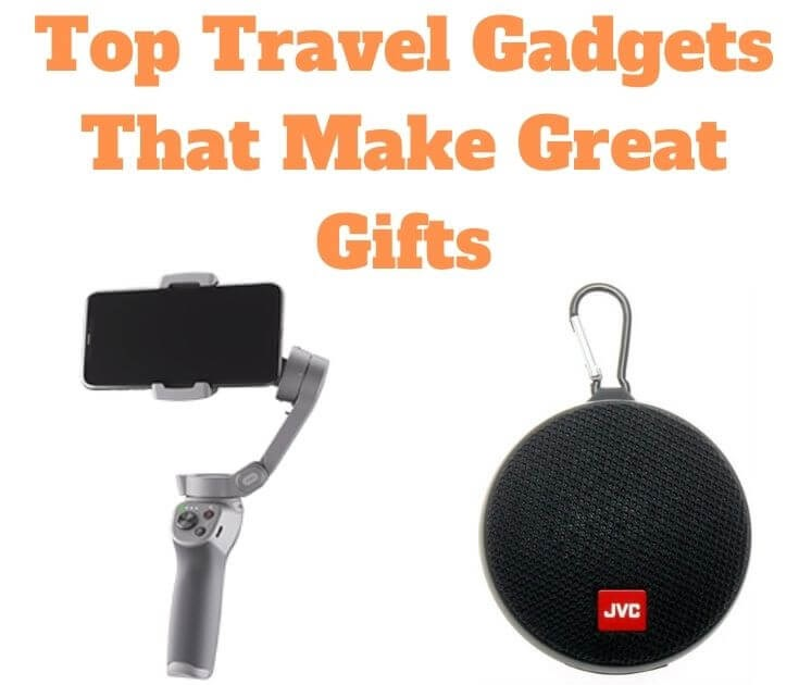 Top 10 Travel Gadgets That Make Great Gifts