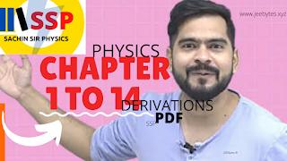 Sachin Sir Physics (ssp) Class 12 Physics Derivations [PDF]